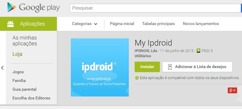 My Ipdroid – A Ipdroid consigo a qualquer hora e em qualquer lugar.