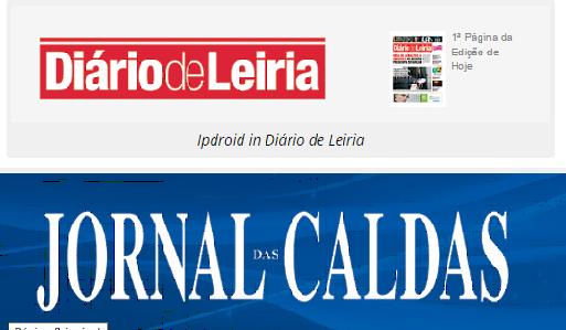 Diário de Leiria e Jornal das Caldas com artigo sobre a Ipdroid